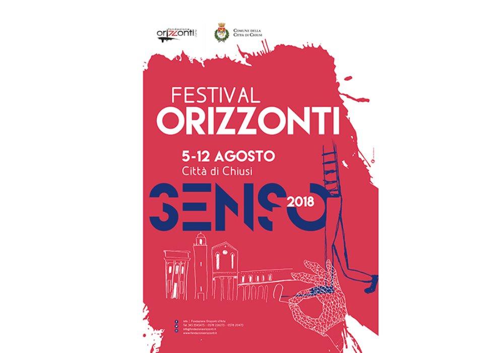 A Chiusi Torna Festival Orizzonti 2018  #Senso da 5 al 12 Agosto